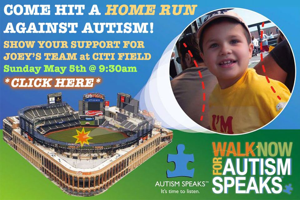 Support Joey's Team at Citi Field – Walk Now For Autism Speaks