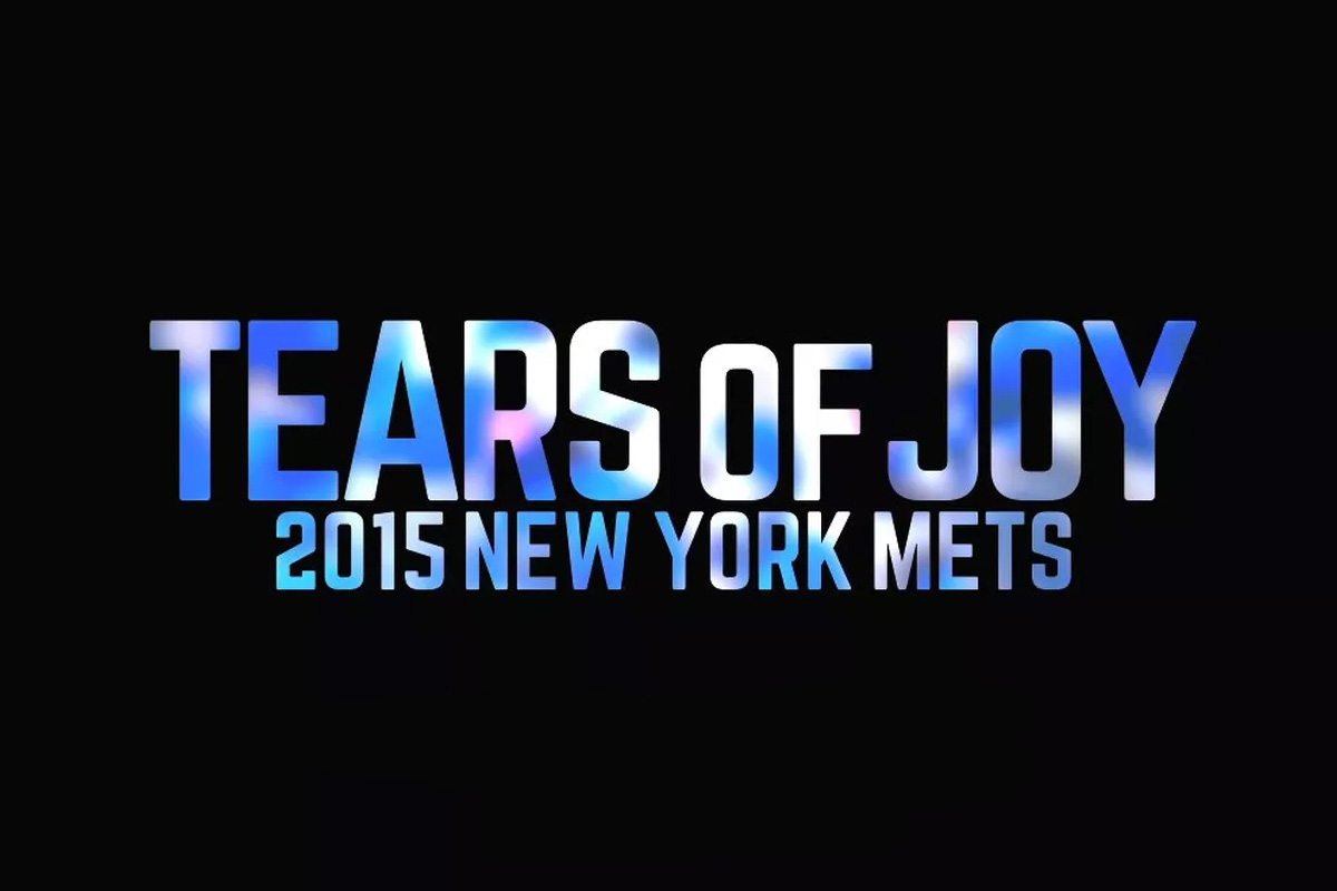 Tears of Joy: 2015 New York Mets